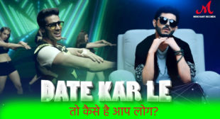 Date Kar Le CarryMinati Lyrics