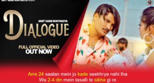 डाइलॉग Dialogue Lyrics in Hindi – Amit Saini Rohtakiya