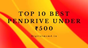 Top 10 Best 32 GB Pendrive Under ₹500 In November In India | Pen Drive | Digital Msmd