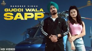GUCCI WALA SAPP – Rangrez Sidhu