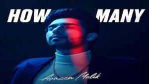 HOW MANY – ARMAAN MALIK