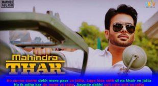 महिंद्रा थार Mahindra Thar Lyrics in Hindi – Mankirt Aulakh