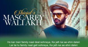 मस्कारे Mascarey Wali Akh Lyrics in Hindi – Shivjot