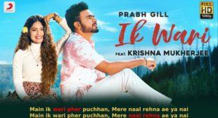इक वारी Ik Wari Lyrics in Hindi – Prabh Gill
