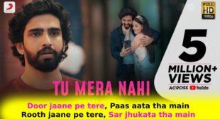 Tu Mera Nahi Lyrics in Hindi – Amaal Mallik