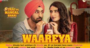 वारेया Waareya Lyrics – Suraj Pe Mangal Bhari