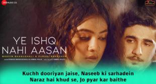 Ye इश्क़ Ishq Nahi Aasan Lyrics in Hindi – Farhad Bhiwandiwala