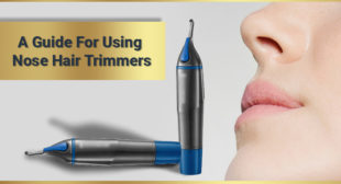 A Guide For Using Nose Hair Trimmers – La Barbera