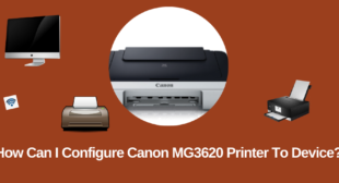 Configure Canon MG3620 Printer To Device