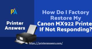 How do I factory restore my canon mx922 printer?