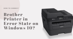 How to Correct Brother Printer in Error State on Windows 10?