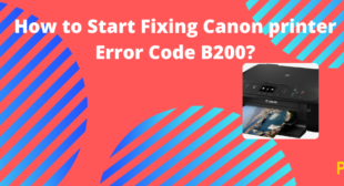 Fixing Canon printer Error Code B200