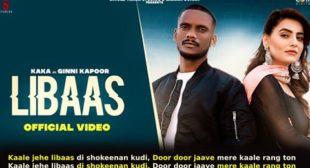 लिबास Libaas Lyrics in Hindi – Kaka