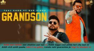 Grandson Lyrics in Hindi – Gur Sidhu Ft. Taaj Kang