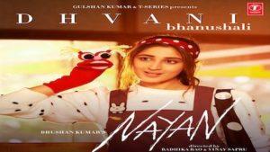 NAYAN LYRICS – Dhvani Bhanushali