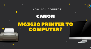 How to Connect Canon MG3620 Printer to Computer