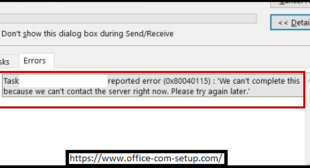 How to Resolve Outlook Error Code 0X80040115? Office.com/setup
