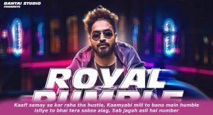 Royal Rumble Lyrics in Hindi – Emiway Bantai