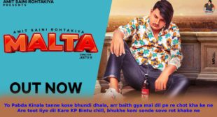 Malta Lyrics in Hindi – Amit Saini Rohtakiya