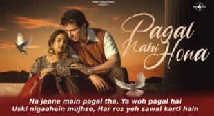 पागल नही होना Pagal Nahi Hona Lyrics in Hindi – Sunanda Sharma | Sonu Sood