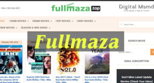 Fullmaza 2021: 300mb and 100mb Download Latest Movies | Full Maza com org Bollywood  | Digital Msmd
