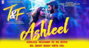 अश्लील Ashleel Lyrics in Hindi – Neha Kakkar ( Tuesdays And Fridays )