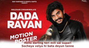 दादा रावन Dada Ravan Lyrics in Hindi – Gulzaar Chhaniwala