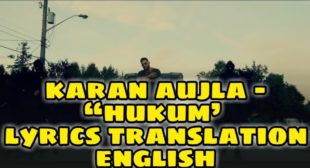 Hukum Lyrics Translation – Karan Aujla
