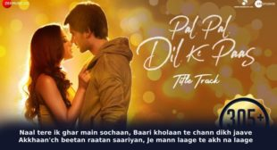 Rehna Tu Pal Pal Dil Ke Paas Lyrics in Hindi – Arijit Singh