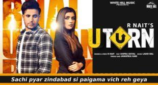 यू टर्न U Turn Lyrics in Hindi With English Translation – R Nait