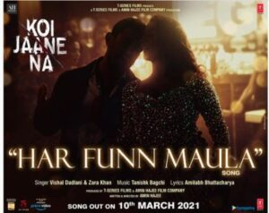 HAR FUN MAULA LYRICS – KOI JAANE NA | SongLyricst
