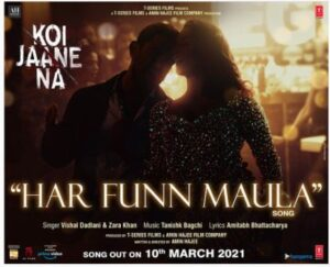 HAR FUN MAULA LYRICS – KOI JAANE NA | LyricsDhoon