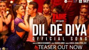 DIL DE DIYA LYRICS – RADHE | Salman Khan | SongLyricst