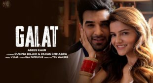 Galat Lyrics In Hindi – Asees Kaur x Rubina Dilaik @ Hindi Lyrics Translation
