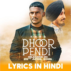 Dhoor Pendi Lyrics In Hindi By Kaka