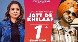 Jatt De Khilaaf Lyrics – Raji