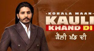Kauli Khand Di Lyrics – Korala Maan