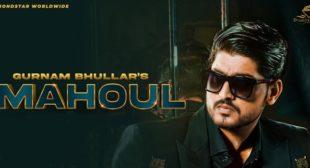 Mahoul – Gurnam Bhullar