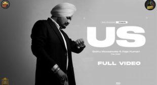 US (Official Video) Sidhu Moose Wala | Raja Kumari | The Kidd | Sukh Sanghera