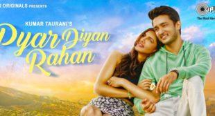 Pyar Diyan Rahan Lyrics – Asees Kaur