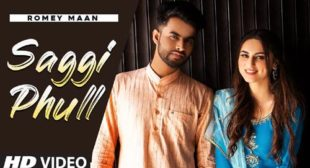 Saggi Phull – Romey Maan Lyrics