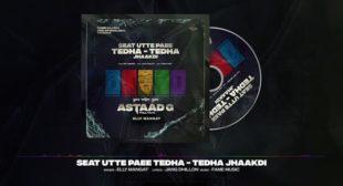 Seat Utte Paee Tedha Tedha Jhaakdi Lyrics