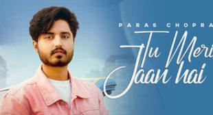 Tu Meri Jaan Hai Lyrics – Paras Chopra