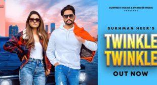 Twinkle Twinkle Lyrics – Sukhman Heer
