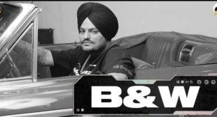 B&w Lyrics – Sidhu Moose Wala