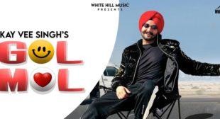 Gol Mol Lyrics – Kay Vee Singh