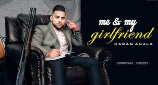 Me And My Girlfriend Download Karan Aujla
