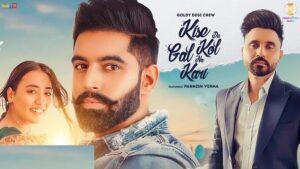 Kise De Kol Gal Na Kari Lyrics – Goldy Desi Crew
