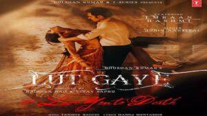 LUT GAYE LYRICS – JUBIN NAUTIYAL