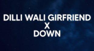 Dilli wali girfriend Download